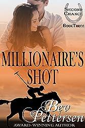 MILLIONAIRE'S SHOT (Second Chance Book 3)