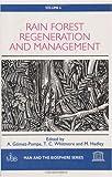 Rain Forest Regeneration and Management, , 1850702616