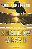Shallow Grave (Julie Collins Mystery) (Volume 3)