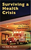 Surviving a Health Crisis, Felix Kolb, 1571431608