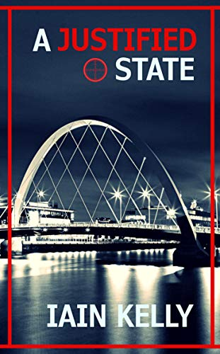 A Justified State by [Kelly, Iain]