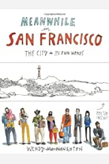 Meanwhile, in San Francisco by Wendy MacNaughton (2014-04-01) Unknown Binding