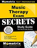 Music Therapy Exam Secrets Study Guide: MT-BC Test