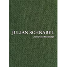 Julian Schnabel - New Plate Paintings