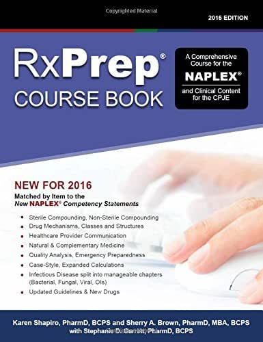 RxPrep Course Book: A Comprehensive Course for the NAPLEX and Clinical Content for the CPJE (2016 Edition)