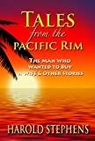 Tales from the Pacific Rim, Harold Stephens, 0978695100