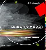 Maeda@media. Journal d'un explorateur du numérique