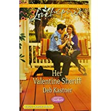 Her Valentine Sheriff (Love Inspired/Serendipity Sweethearts) True Large Print