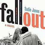 Fallout: A Novel   Sadie Jones