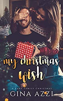 My Christmas Wish: A Novella by [Azzi, Gina]