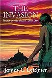 The Invasion, James Leichner, 0595665993