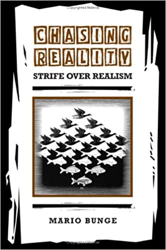 Chasing Reality: Strife over Realism (Toronto Studies in Philosophy)