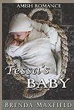Amish Romance: Tessa's Baby (Tessa's Story) (Volume 2) by  Brenda Maxfield in stock, buy online here