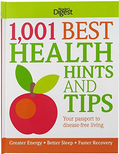 1001 Best Health Hints and Tips Book - Hardcopy - The Reader's Digest Association Published