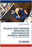 The Dual Credit Program Measuring the Effectiveness on Students' Transition, Sharon Crockett-Bell, 3843384339