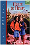 Heart to Heart, Sandra Byrd, 1578560152
