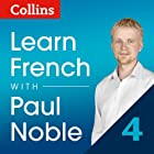 Collins French with Paul Noble - Learn French the Natural Way, Course Review  by Paul Noble Narrated by Paul Noble