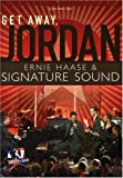 Ernie Haase and Signature Sound: Get Away, Jordan