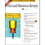Harvard Business Review, April 2006 |  Harvard Business Review