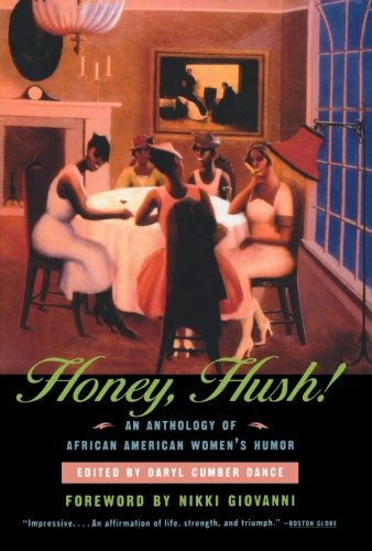 Search : Honey, Hush!: An Anthology of African American Women's Humor