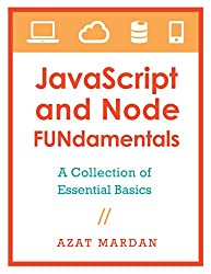 JavaScript and Node FUNdamentals: A Collection of CoffeeScript, Node.js, Backbone.js Essential Basics (English Edition)