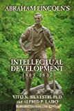 img - for Abraham Lincoln s Intellectual Development: 1809-1837 book / textbook / text book