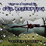 Evil Redemption: Mind of a Madman | Valerie Bowen