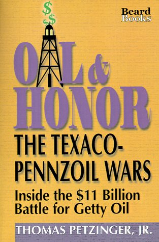 oil-honor-the-texaco-pennzoil-wars-inside-the-11-billion-battle-for-getty-oil