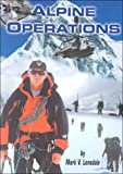 Alpine Operations, Mark Lonsdale, 0939235072