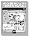 Kitchen Industry Technical Manual Vol. 6 : Drawing and Presentation Standards for Kitchen Professional, National Kitchen and Bath Association Staff, 1887127208