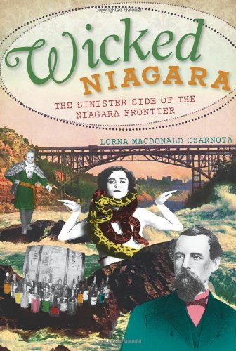 Wicked Niagara:: The Sinister Side of the Niagara Frontier for sale  Delivered anywhere in USA