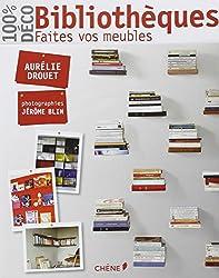 Bibliothèques, Faites vos meubles !