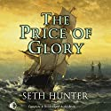 The Price of Glory Audiobook by Seth Hunter Narrated by Terry Wale
