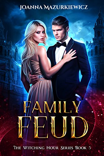 Family Feud: The Witching Hour Series Book 5