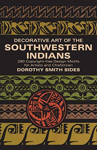Decorative Art of the Southwestern Indians (Dover Pictorial Archive) ()