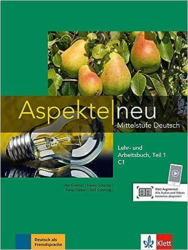 Aspekte neu C1: Lehr- und Arbeitsbuch Teil 1