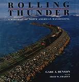 Rolling Thunder, Gary J. Benson, 0393029077