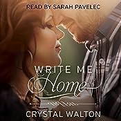 Write Me Home | Crystal Walton