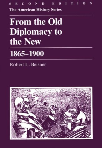 From Old Diplomacy To New,1865 1900