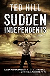 Sudden Independents (Book 1)