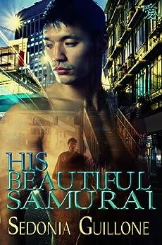 His Beautiful Samurai (Genjin/Holmes Mysteries Book 1) by [Guillone, Sedonia]