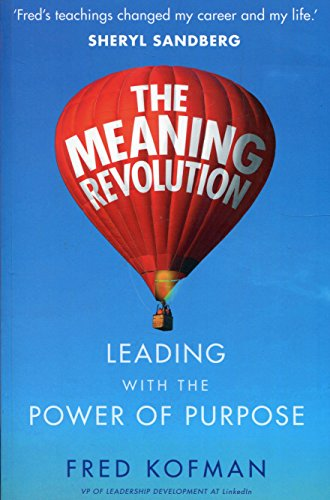 The Meaning Revolution [Paperback] (The Power Of Meaning Emily Esfahani Smith)