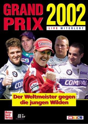 Grand Prix 2002 Live miterlebt