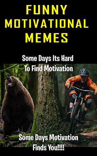 Funny Motivation Memes: New Funny Clean Memes 2018 -