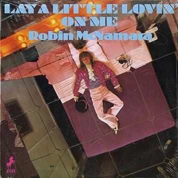 Robin McNamara - Lay a Little Lovin On Me [LP VINYL] - Amazon.com ...