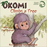 Okomi Climbs a Tree, Helen Dorman and Clive Dorman, 1584690453