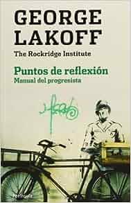 Puntos de reflexión: George Lakoff: 9788499422060: Amazon.com: Books
