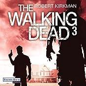 The Walking Dead 3 | Robert Kirkman, Jay Bonansinga