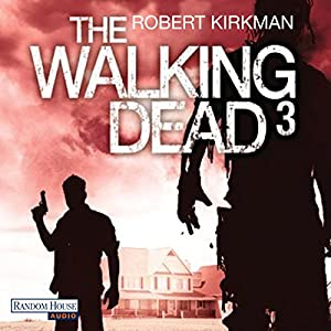 The Walking Dead 3 Hörbuch