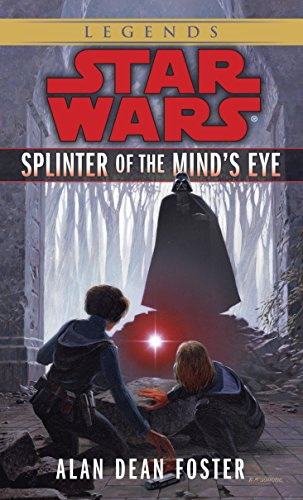(Splinter of the Mind's Eye: Star Wars Legends (Star Wars - Legends))
